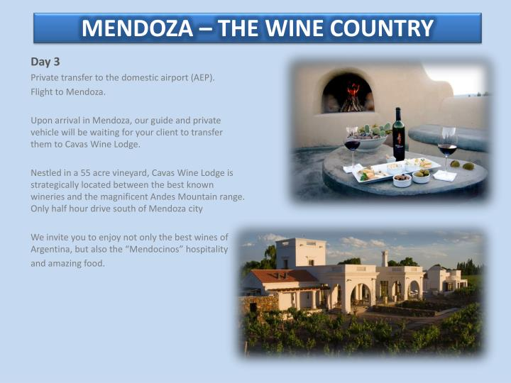 MENDOZA – THE WINE COUNTRY