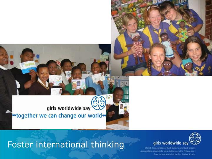 Foster international thinking