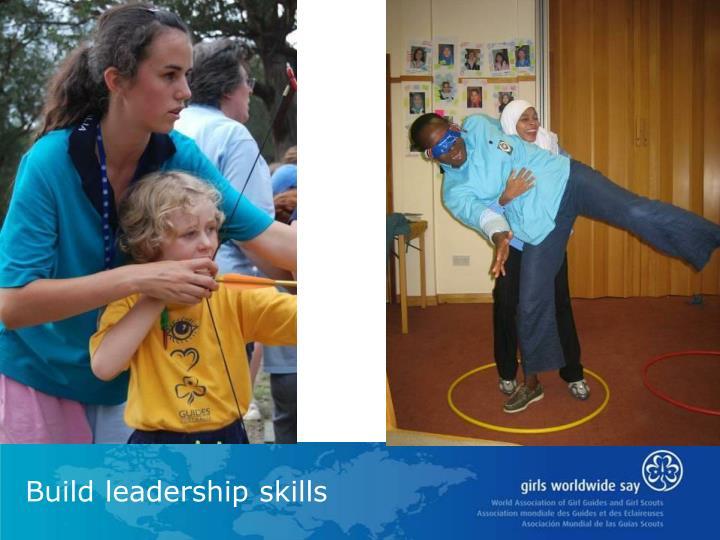 Build leadership skills
