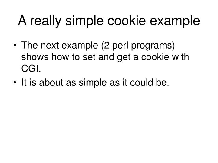 A really simple cookie example