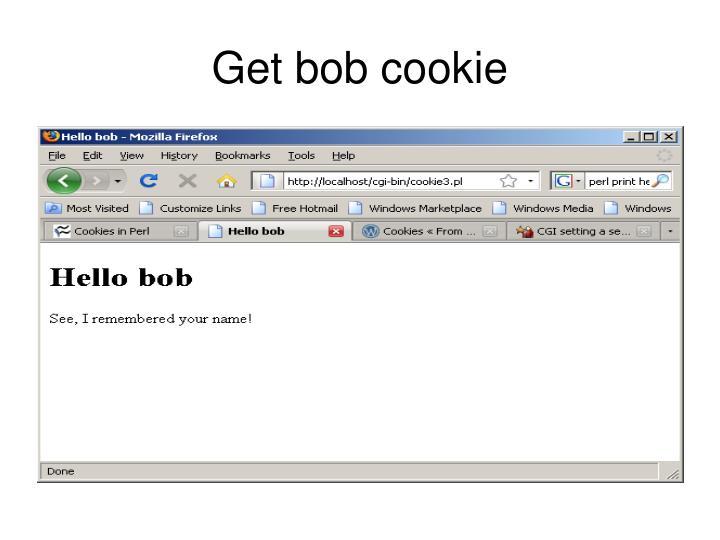 Get bob cookie
