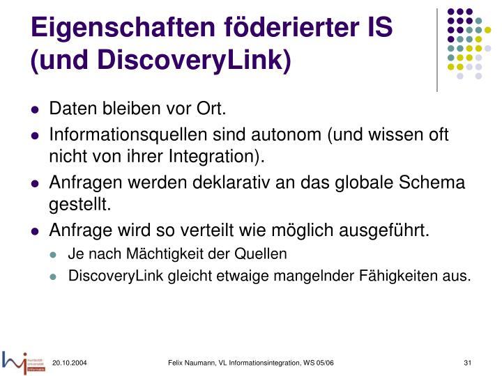 Eigenschaften föderierter IS (und DiscoveryLink)