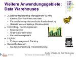 weitere anwendungsgebiete data warehouses