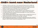 dab komt naar nederland