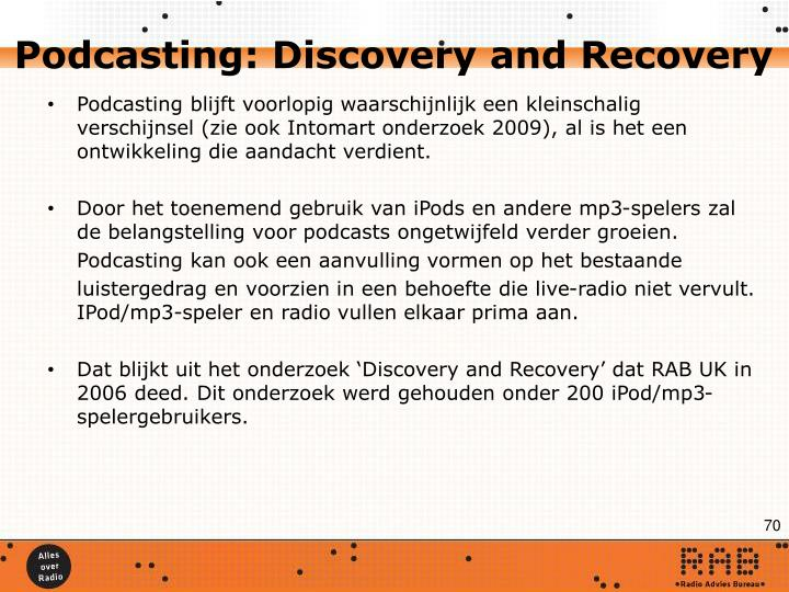Podcasting: Discovery and Recovery