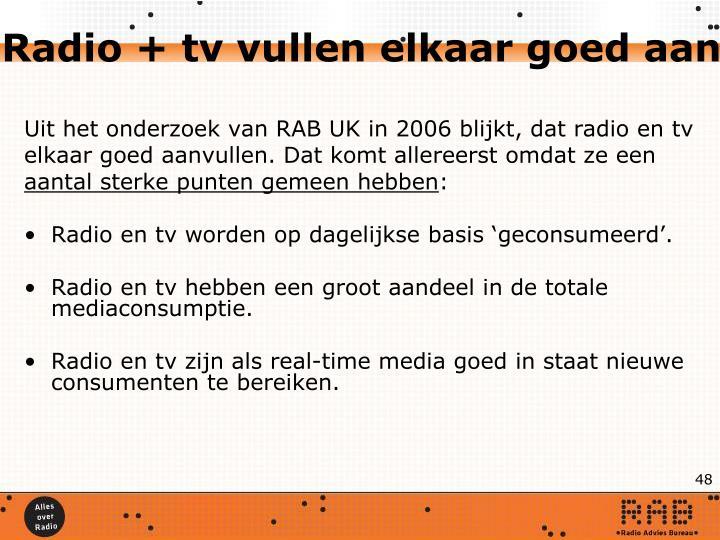 Radio + tv vullen elkaar goed aan