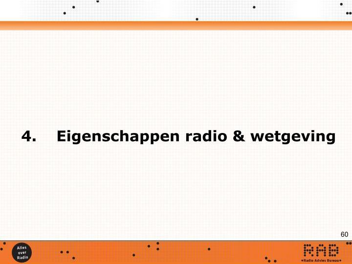 4.Eigenschappen radio & wetgeving