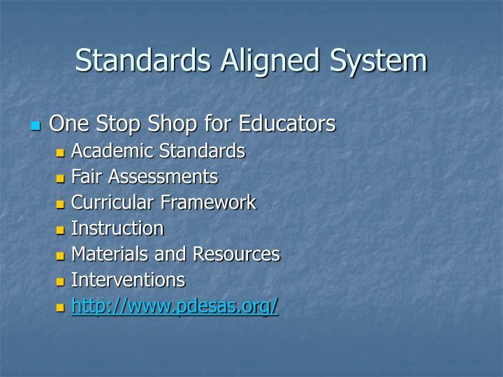 Standards Aligned System