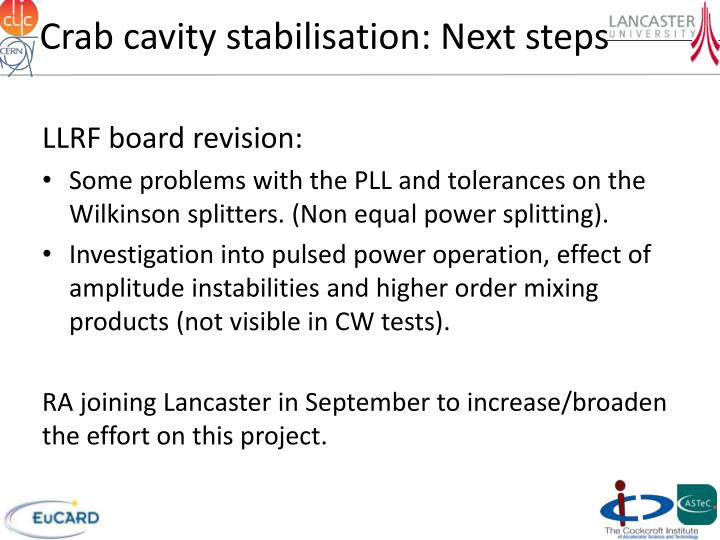 Crab cavity stabilisation: Next steps