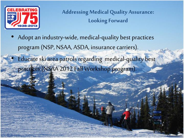 Addressing Medical Quality Assurance:
