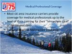 medical professional coverage