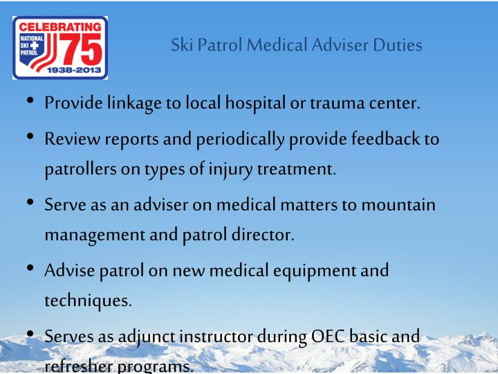 Ski Patrol Medical Adviser Duties