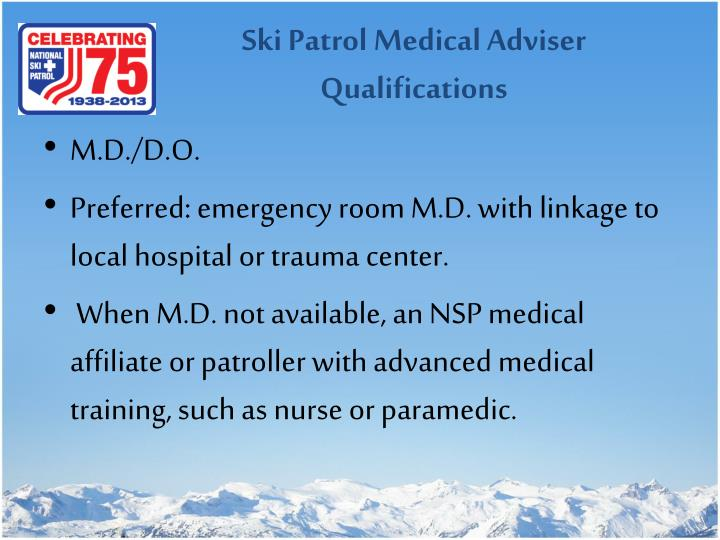Ski Patrol Medical Adviser Qualifications