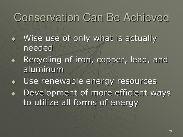 Conservation Can Be Achieved
