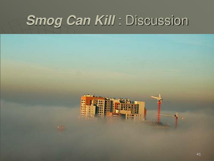 Smog Can Kill
