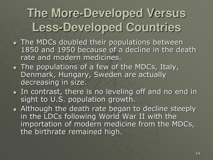 The More-Developed Versus Less-Developed Countries