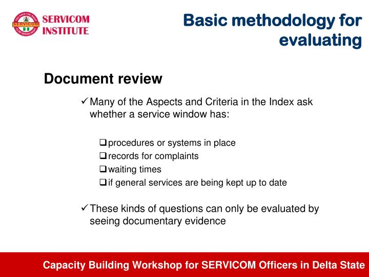 Basic methodology for evaluating