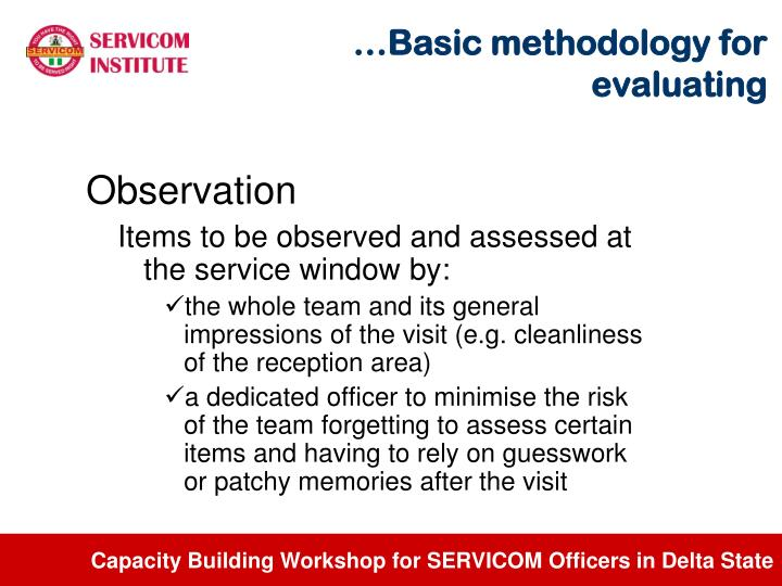 …Basic methodology for evaluating