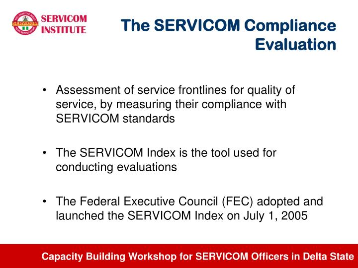 The SERVICOM Compliance Evaluation