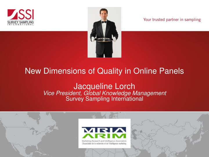 New Dimensions of Quality in Online Panels
