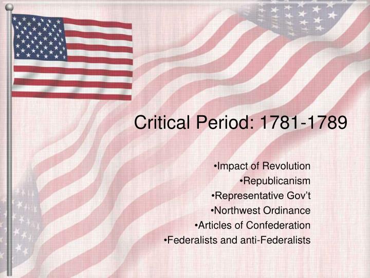 Critical Period: 1781-1789