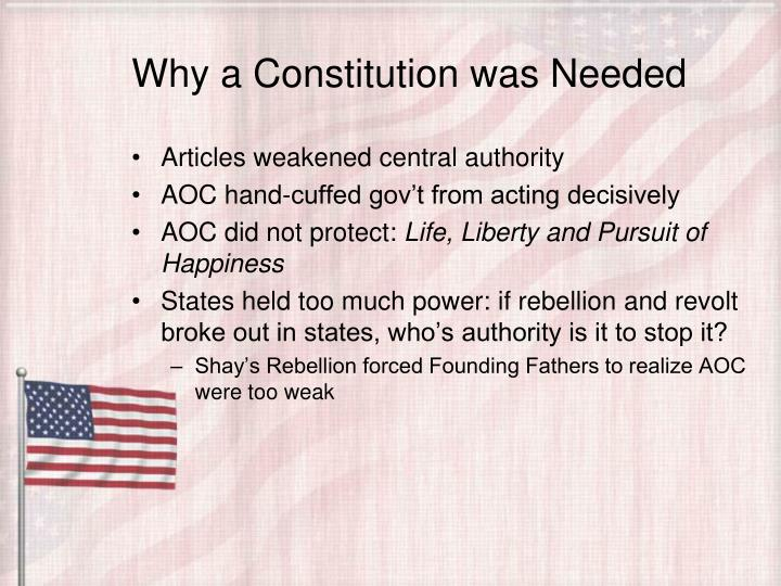 Why a Constitution was Needed