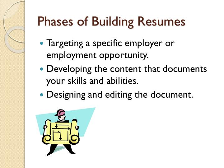 Phases of Building Resumes