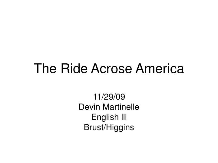 The Ride Acrose America