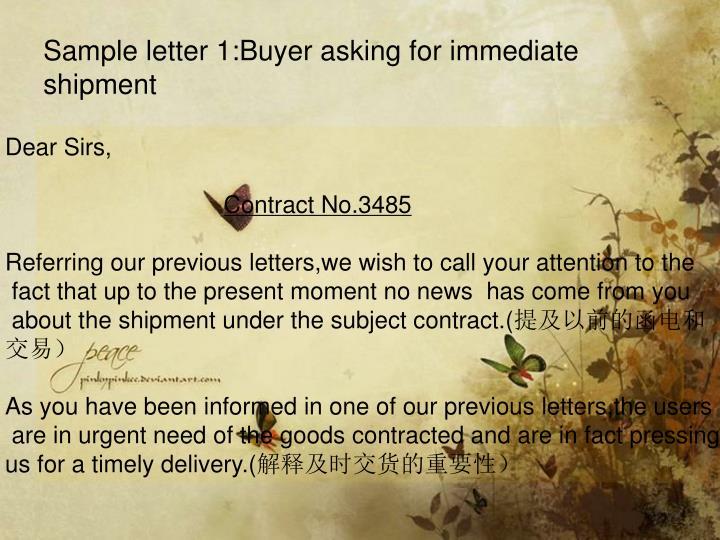 Sample letter 1:Buyer asking for immediate shipment