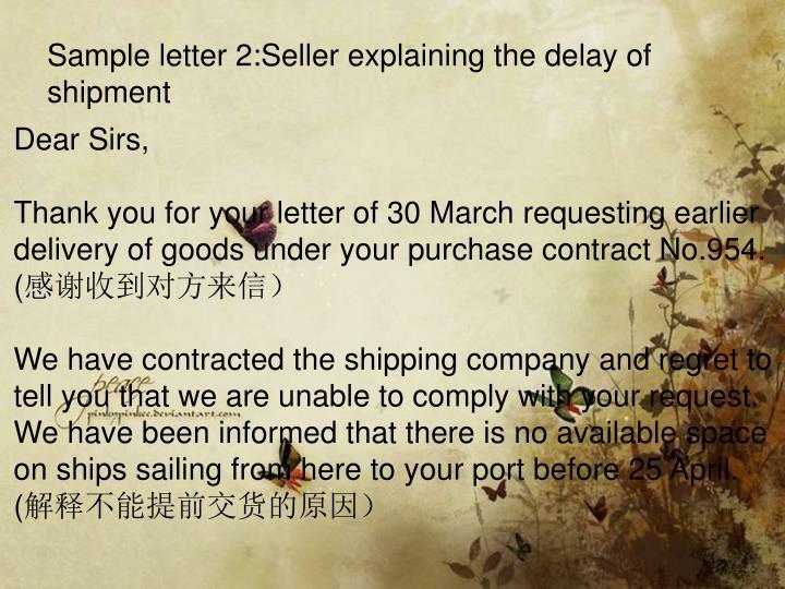 Sample letter 2:Seller explaining the delay of shipment