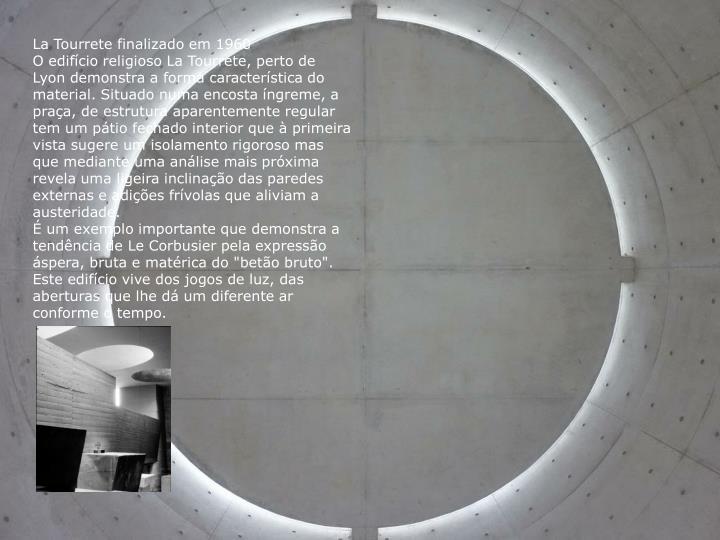 La Tourrete finalizado em 1960