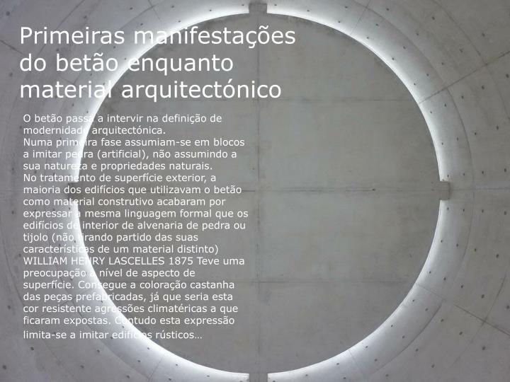 Primeiras manifestações do betão enquanto material arquitectónico
