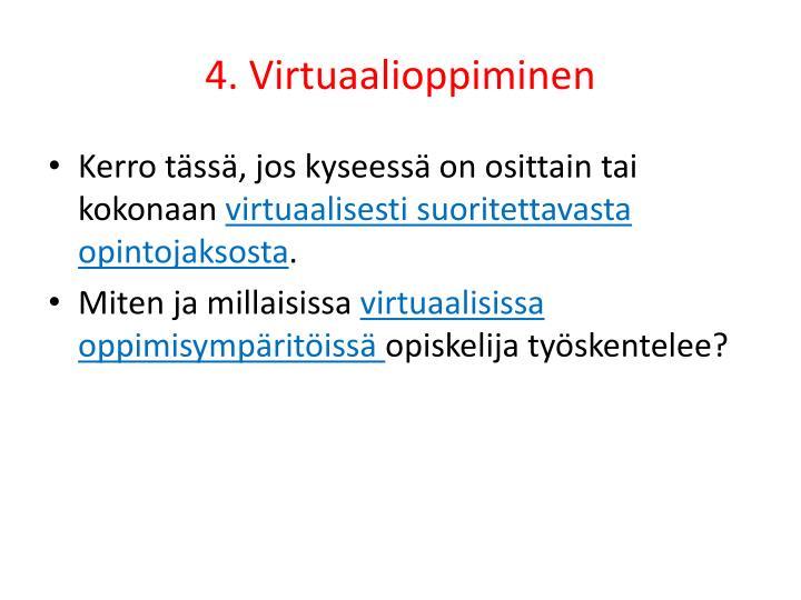 4. Virtuaalioppiminen