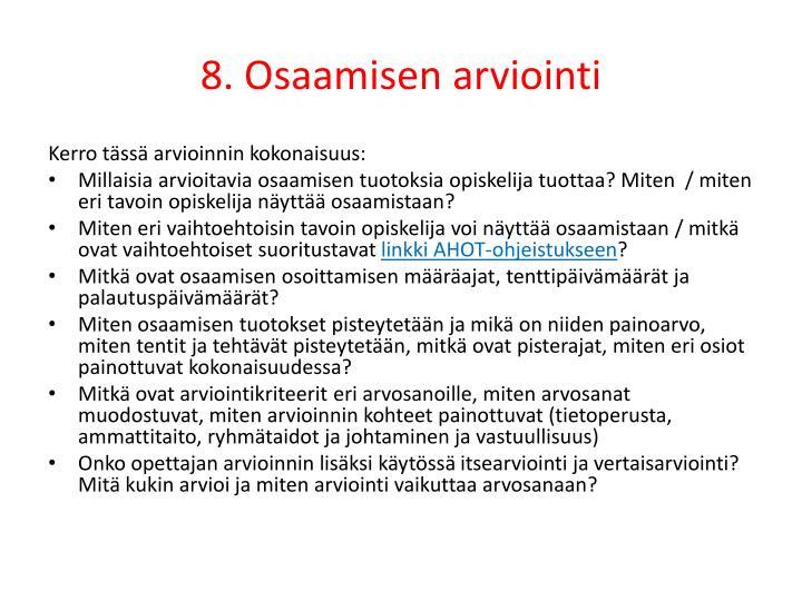 8. Osaamisen arviointi