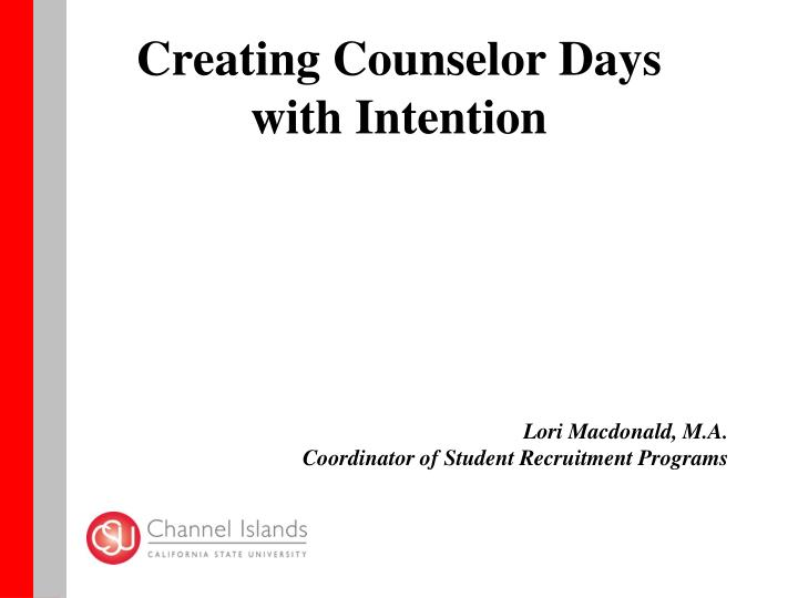 Creating counselor days with intention