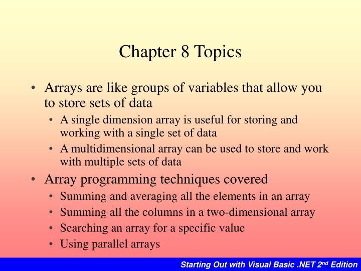 Chapter 8 Topics