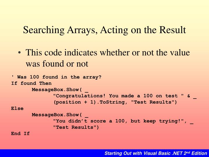 Searching Arrays, Acting on the Result