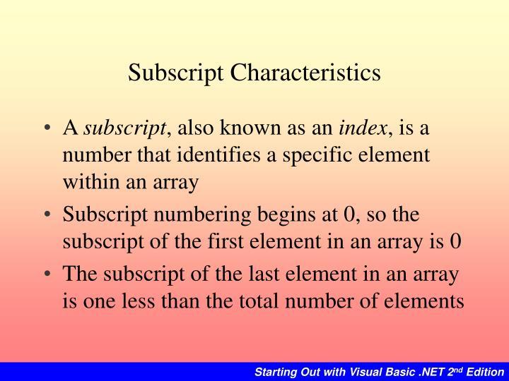 Subscript Characteristics