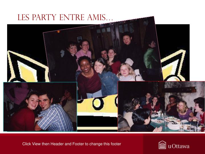 Les party entre amis…