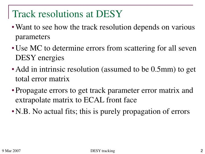 Track resolutions at desy