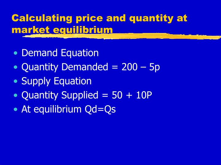 Calculating price and quantity at market equilibrium