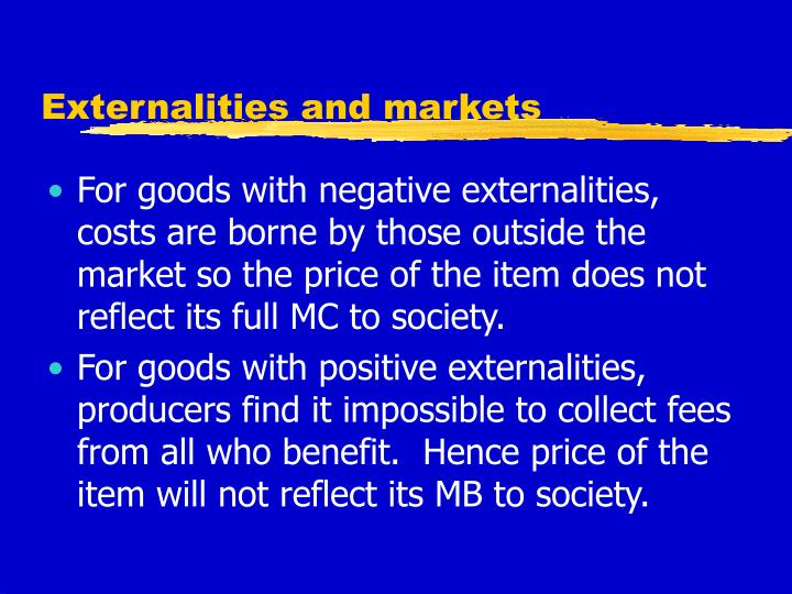 Externalities and markets