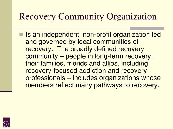 Recovery Community Organization