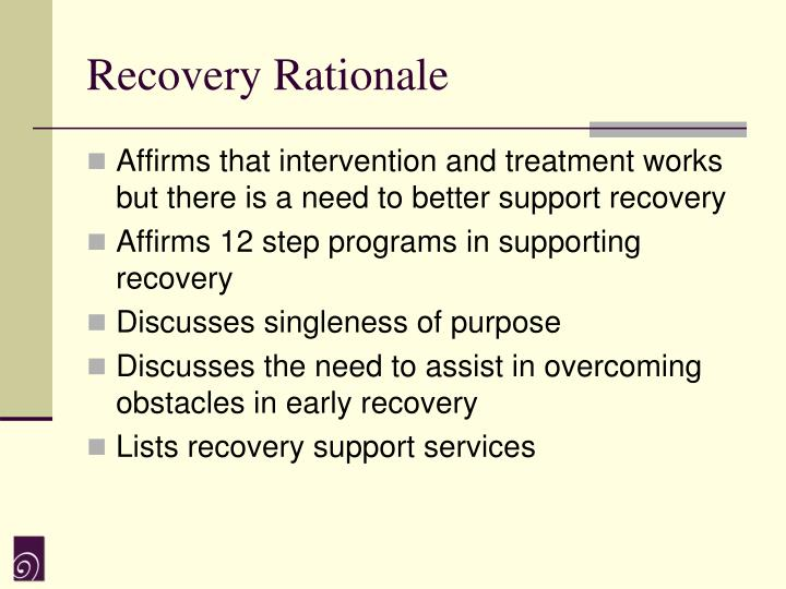 Recovery Rationale