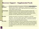 recovery support supplemental needs
