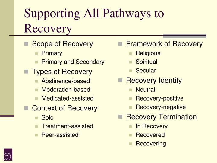 Supporting All Pathways to Recovery