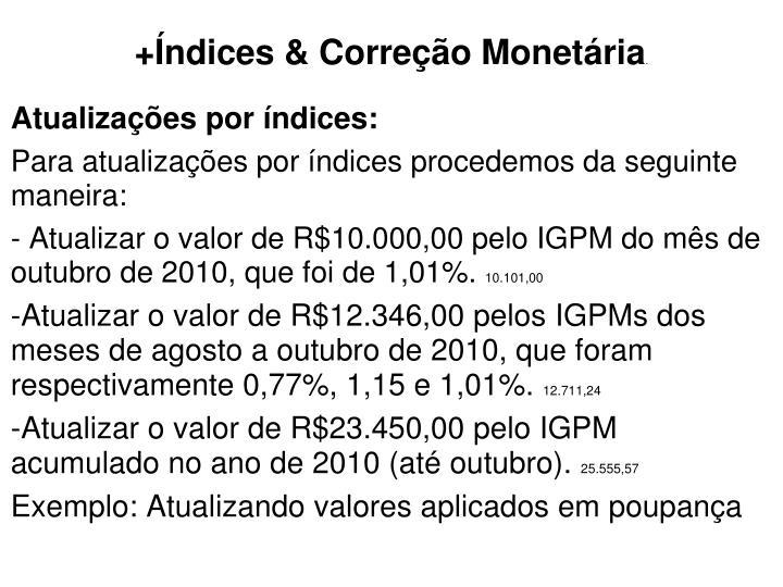+Índices & Correção Monetária