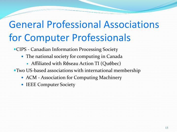 General Professional Associations for Computer Professionals