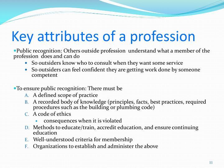 Key attributes of a profession