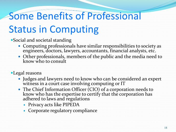 Some Benefits of Professional Status in Computing